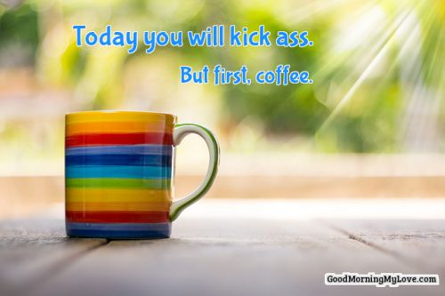 105 Good Morning Quotes With Inspirational & Beautiful Images #goodMorningCoffee