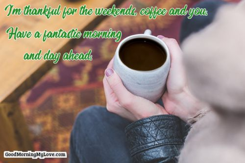 105 Good Morning Quotes With Inspirational & Beautiful Images #sweetMorningCoffeeQuote